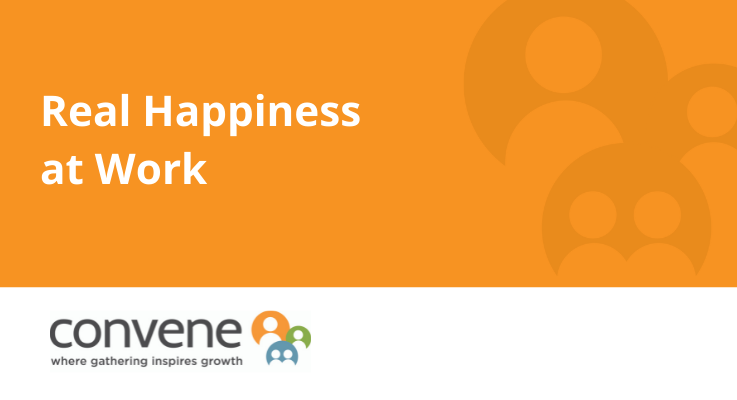 Real Happiness at Work