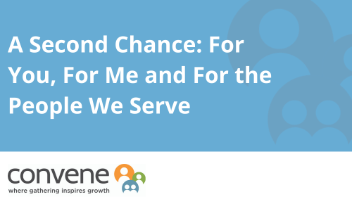 A Second Chance: For You, For Me and For the People We Serve