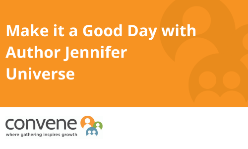 Podcast - Make it a Good Day with Author Jennifer Universe