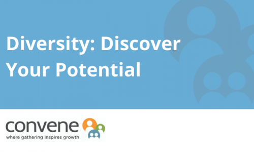 Diversity: Discover Your Potential