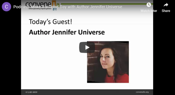 Make it a Good Day with Author Jennifer Universe